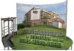 Geruestarbeiten in Stuttgart und im Rems-Murr-Kreis